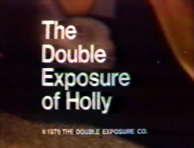 The Double Exposure of Holly