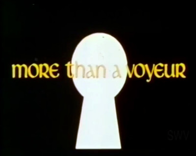 More Than a Voyeur (1973)