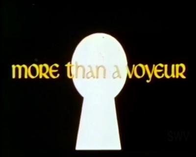 More Than a Voyeur (1973)