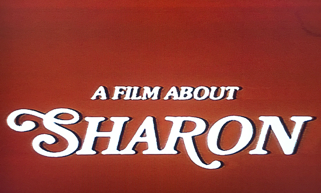 A Film About Sharon