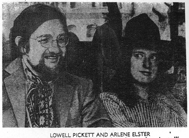 Lowell Pickett, Arlene Elster