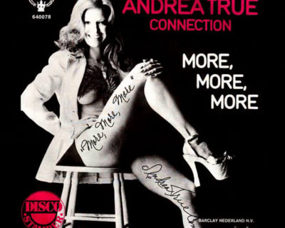 'More, More, More': The Search for Andrea True, and the Creation of a Disco Sensation <br />Podcast 69