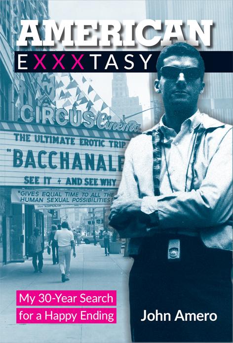 Press Release: Legendary Filmmaker John Amero's Autobiography 'American Exxxtasy'
