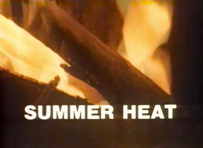Summer in Heat